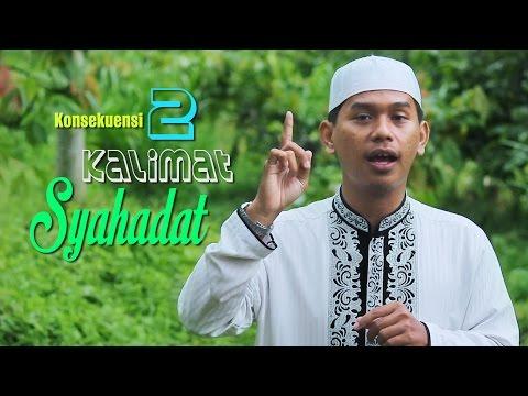 Ceramah Pendek: Konsekuensi Dua Kalimat Syahadat - Ustadz Hermawan, Lc