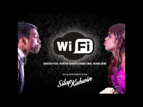 WiFi - Santesh feat. Sunitha Sarathy (Chennai) Rabbit Mac Rubba...