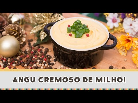 Angu Cremoso de Milho | Natal Sadia 2014 #03 - Receitas de Minuto