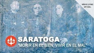 SARATOGA - Morir En El Bien, Vivir En El Mal (Lyric video)