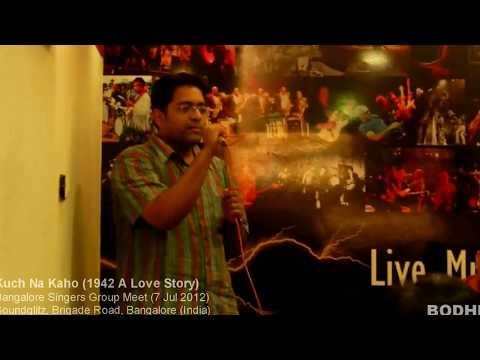 Kuch Na Kaho (1942 A Love Story) - Bodhi (LIVE)
