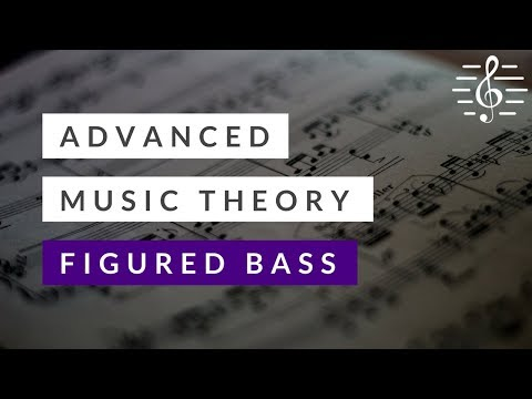 Advanced Theory - Figured Bass Exercise 1