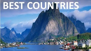 Top 10 Best Countries To Live In The World In 2019