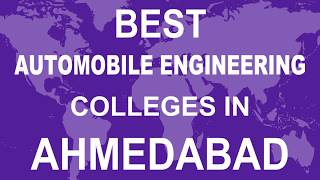 Best Automobile Engineering Colleges in Ahmedabad