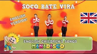 Children's Songs | Dance | Video | SOCO BATE VIRA | English Version | Mini Disco
