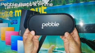 Pebble BASS X Prime Portable Bluetooth Speakers | Unboxing & Sound Test Review by Sarv Gyan Sampann