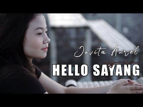 Download Jovita Aurel - Hello Sayang    Mp4 baru