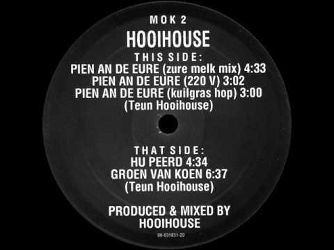 Hooihouse - Pien An De Eure (Zure Melk Mix) -- MOK 2
