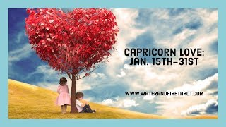 "Capricorn Love:  Jan. 15th-31st  ""Conversations, regarding commitment and marriage."""