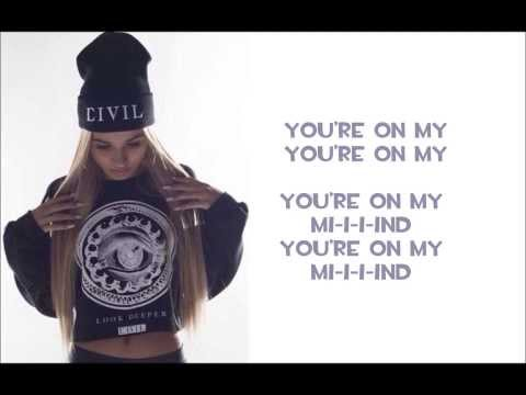 Pia Mia - On My Mind Lyrics