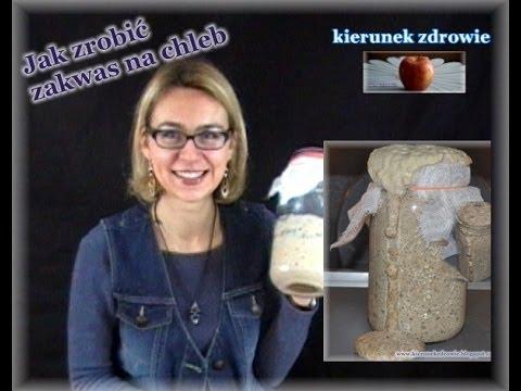 Jak Zrobić Zakwas Na Chleb? PROSTO I JASNO:-) // Kierunek Zdrowie