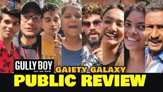 Gully Boy Movie PUBLIC REVIEW At Gaiety Galaxy | Ranveer Singh, Alia Bhatt | Zoya Akhtar Film