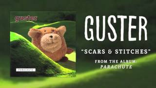 Watch Guster Scars And Stitches video