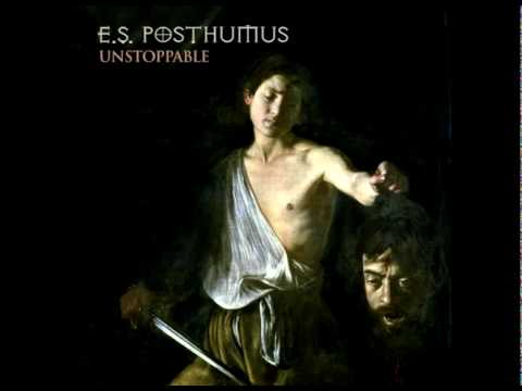 E.s. Posthumus - Unstoppable (single) video