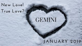 GEMINI: New love! True love? January 2019