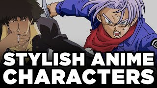 Top 5 Most Stylish Anime Characters | StyleOnDeck