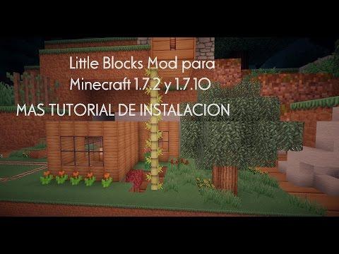 Little Blocks Mod para Minecraft 1.7.2 y 1.7.10  MAS TUTORIAL DE INSTALACION