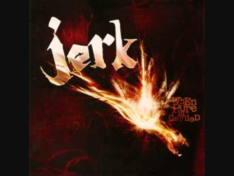 Jerk - Say It