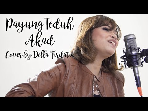 Payung Teduh - Akad  Cover By Della Firdatia MP3