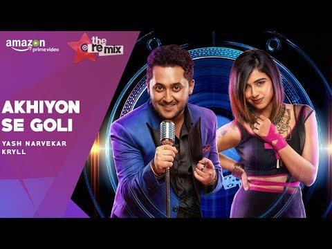 Ankhiyon Se Goli Mare - The Remix | Amazon Prime Original | Yash Narvekar | Rajakumari | Kryll
