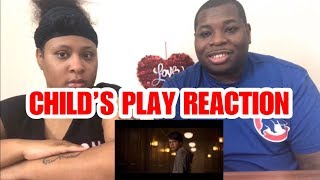 CHILD'S PLAY 2019  REACTION VIDEO