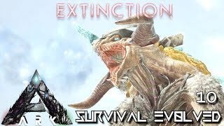 ARK: EXTINCTION - ICE TITAN TAMING THE EASY WAY !!! | ARK SURVIVAL EVOLVED E10