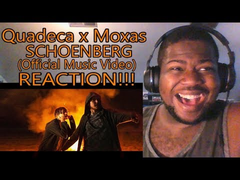 Quadeca x Moxas - SCHOENBERG! (Official Music Video) - REACTION!!!