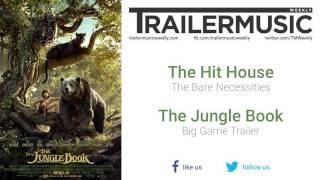 The Hit House - The Bare Necessities
