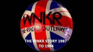 The WNKR story 1987 to 1994