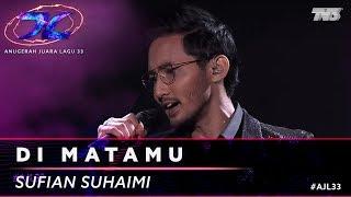 Di Matamu - Sufian Suhaimi | #AJL33