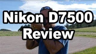 D7500 Review (Plus Comparison Vs D7200 and D500)