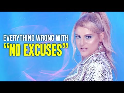 Everything Wrong With Meghan Trainor    quot No Excuses quot