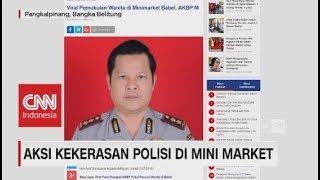 Viral! Aksi Kekerasan Polisi di Mini Market