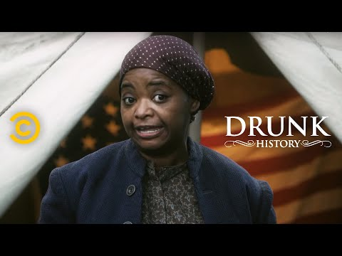 Drunk History - Harriet Tubman Leads an Army of Bad Bitches