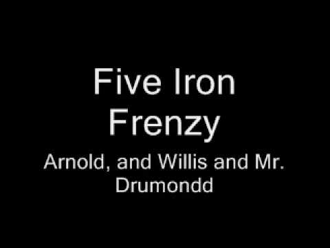 Five Iron Frenzy - Arnold, and Willis, and Mr. Drummond