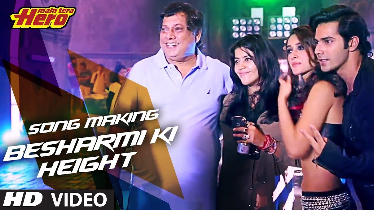 Besharmi ki Height hd Wallpaper Making of Besharmi ki Height