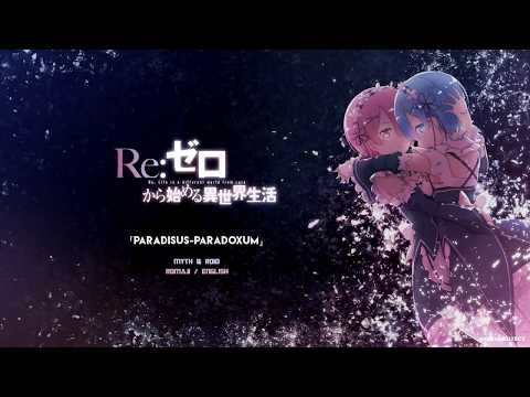 [FULL] Re:Zero OP 2 『Paradisus-Paradoxum』 Romaji / English