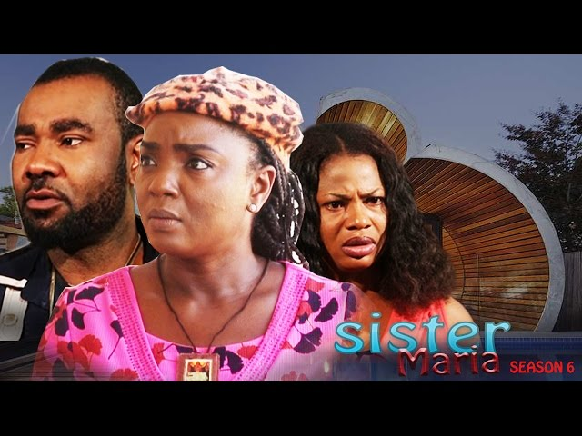 Sister Maria Nigerian Nollywood Movie [Season 6]