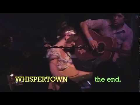 Whispertown - the end - Live with Jenny Lewis and Tod Adrian Wisenbaker