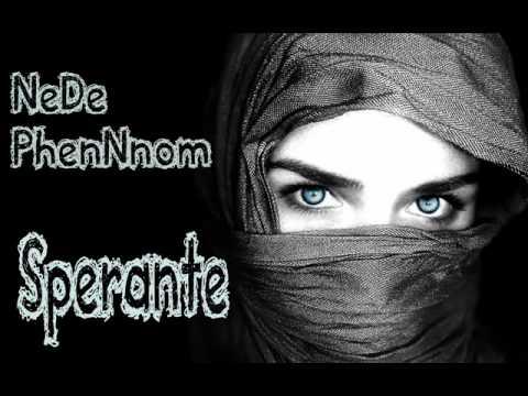 NeDe & PhenNnom - Sperante