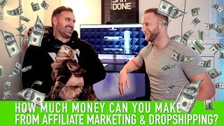 How Much Money Can You Make From Affiliate Marketing & Dropshipping?