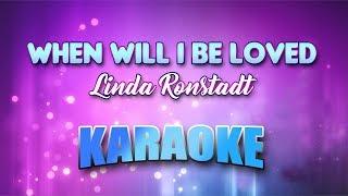 Linda Ronstadt - When Will I Be Loved Karaoke version with Lyrics