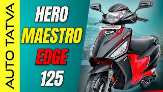 Hero Maestro Edge 125 : Fi ke saath ek Zabardast scooter ?