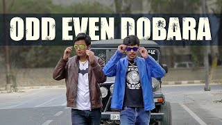 Odd-Even Dobara FT. Dalveer-Satbeer