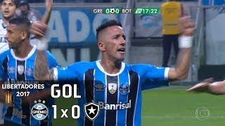 Gol - Grêmio 1 x 0 Botafogo - Libertadores 2017 - Globo HD 60 fps