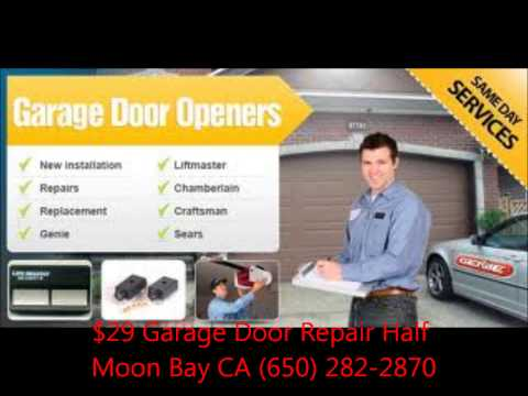 $29 Garage Door Repair Half Moon Bay CA 650-282-2870