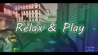 Relax and Play | Multi-Battlefields (3/4/Hardline)
