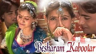 Besharam Kabootar - Super Hit Songs 2016