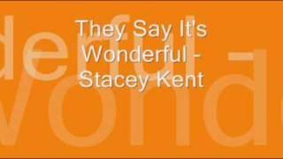 Watch Stacey Kent They Say Its Wonderful video