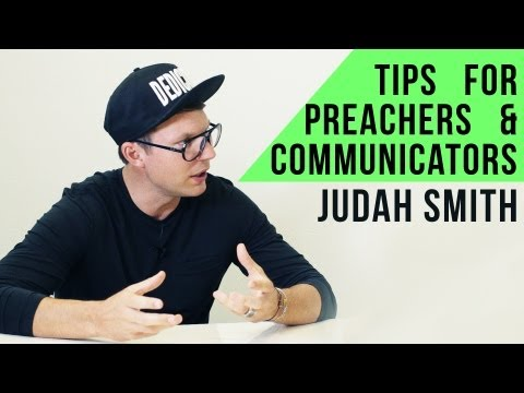 How to Preach – Judah Smith on Preaching
